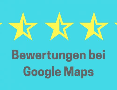 Mit Bewertungen bei Google Maps nach vorne kommen